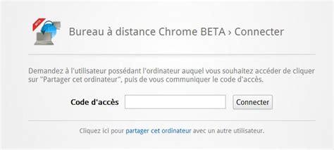 bureau distance chrome contr 244 ler d autres ordinateurs avec chrome remote desktop