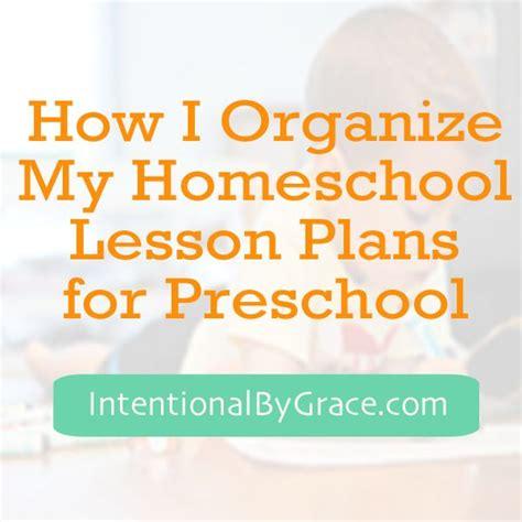 homeschool lesson plan for kindergarten how i organize my homeschool lesson plans for preschool