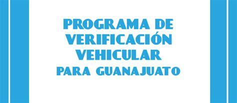 requisitos para verificacion vehicular 2016 verificacion vehicular guanajuato 2016 nuevo hoy no