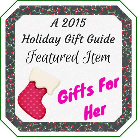best christmas gifts for her 2015 victoria b 2015 gifts for her holiday gift guide