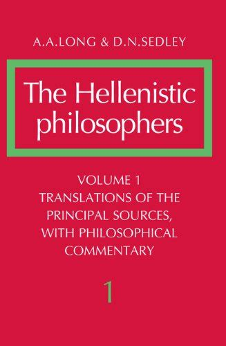 libro philosophy in the hellenistic the hellenistic philosophers volume 1 translations of the principal sources with philosophical