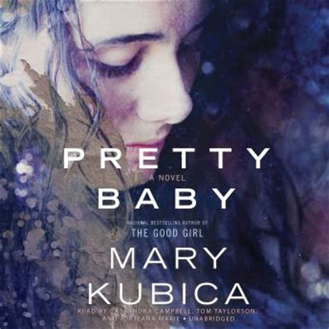pretty baby books listen to pretty baby by kubica at audiobooks