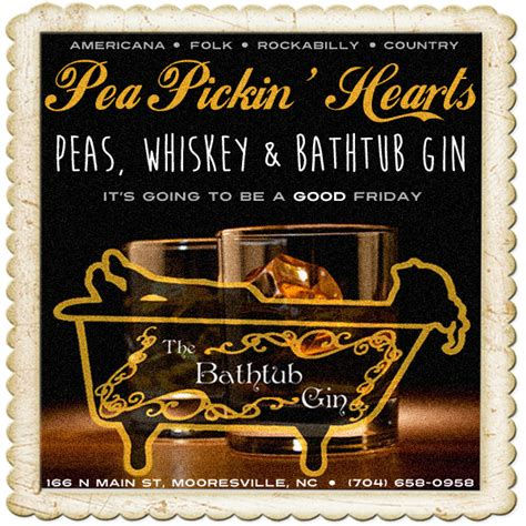bathtub gin lyrics peas whiskey bathtub gin pea pickin hearts