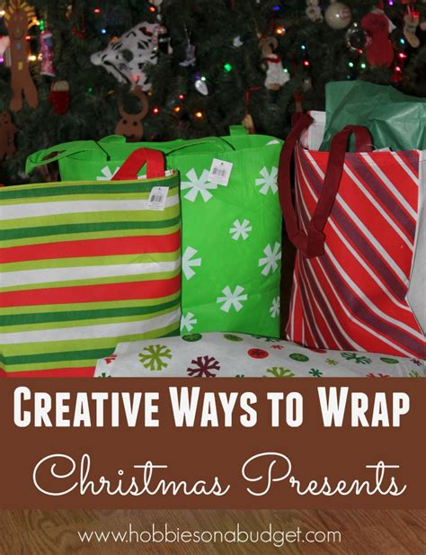 creative ways to wrap christmas gifts creative ways to wrap presents hobbies on a budget
