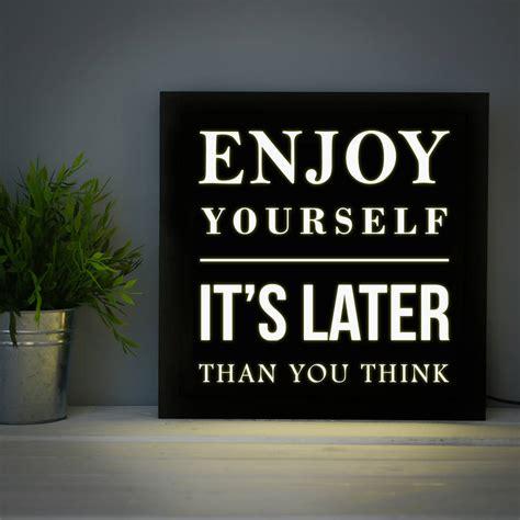 enjoy yourself enjoy yourself lightbox by elephant grey