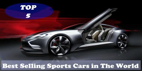The Coolest Lamborghini In The World Top 5 Best Selling Sports Cars In The World 7 News