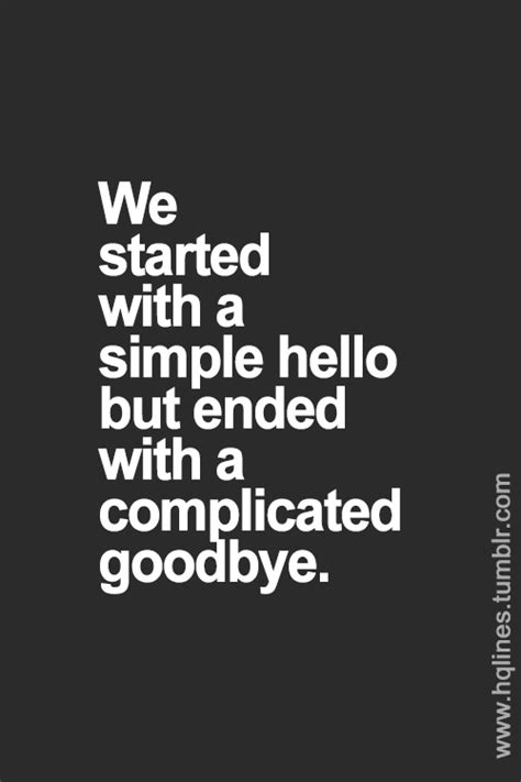 Its A Great Time To Say Hello hello goodbye quotes quotesgram