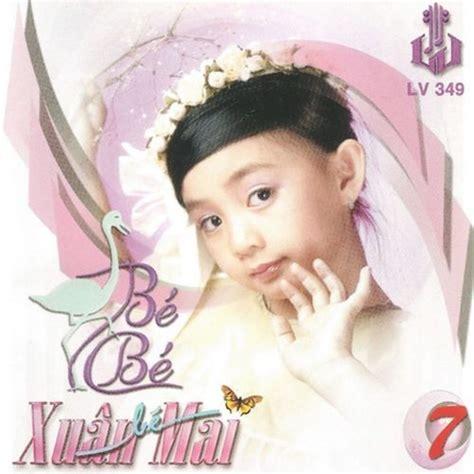 alibaba xuan mai album con c 242 b 233 b 233 7 xu 226 n mai nghe album tải nhạc mp3