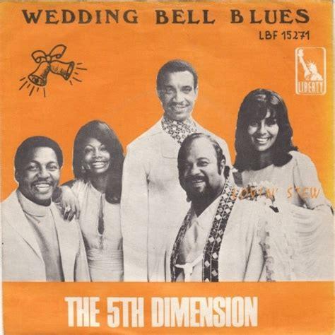 Wedding Bell Blues by The 5th Dimension วงดนตร Soul R B ย ค 1970 S Plajazz