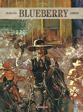 blueberry tome 27 blueberry int 233 grales tome 3 blueberry int 233 grales tome 3 bd 201 ditions dargaud