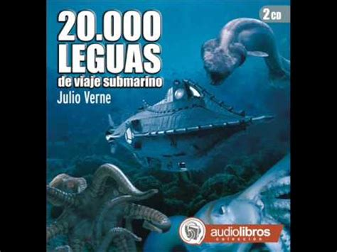 20 000 leguas de viaje 20 000 leguas de viaje submarino todo audiolibros youtube