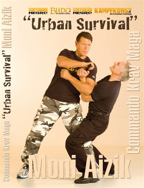 krav maga the of tactical survival tried and tested solutions to realistic scenarios books dvds krav maga kapap budovideos inc