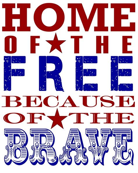 home of the free because of the brave scenery quotes