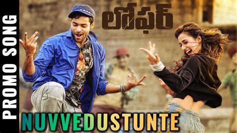loafer song loafer nuvvedusthunte song promo varun tej