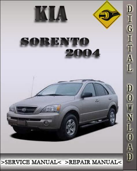 free car repair manuals 2003 kia sorento interior lighting service manual 2004 kia sorento owners manual free kia sorento 2004 oem factory service