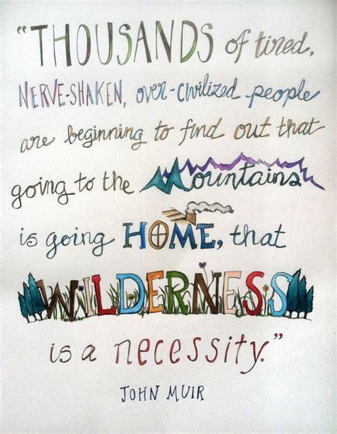 muir quotes best muir quotes quotesgram