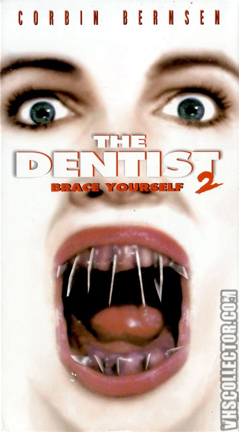 How Do You The Right Dentist 2 by The Dentist 2 Brace Yourself Vhscollector Your