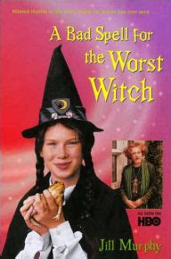 The Worst Witch By Murphy Hardcover a bad spell for the worst witch by murphy paperback