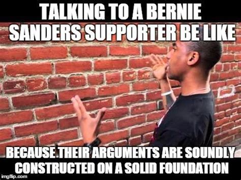 Brick Wall Meme - brick wall bernie sanders dank meme stash know your meme