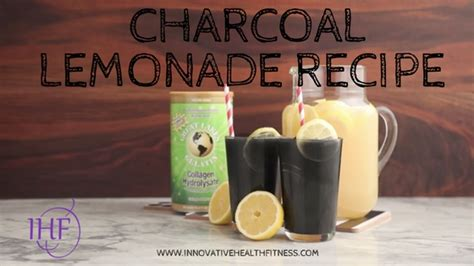 Charcoal Lemonade Detox by Charcoal Lemonade Recipe Innovative Health Fitness
