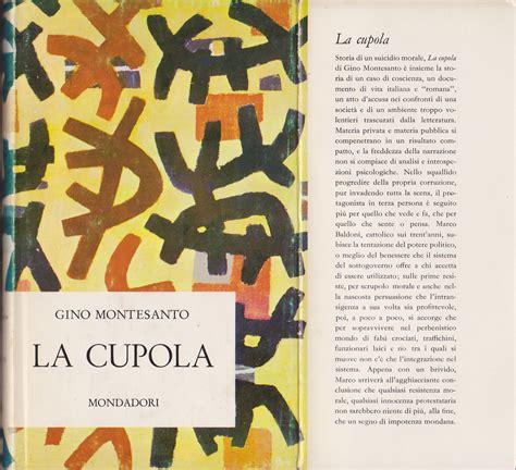 la cupola ledusa gino montesanto la cupola 1a narratori italiani