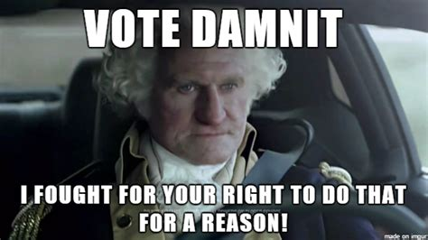 Voting Meme - 20 sarcastic and funny voting memes that can totally make