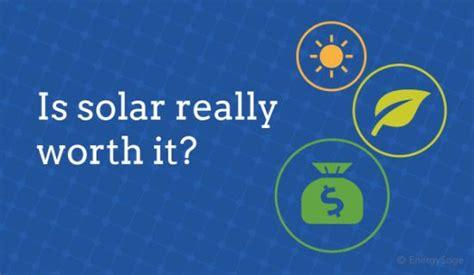 Is Solar Really Worth It Renewable Energy Earth News