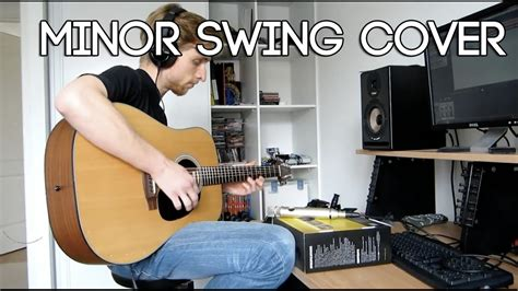 minor swing cover django reinhardt minor swing guitar cover