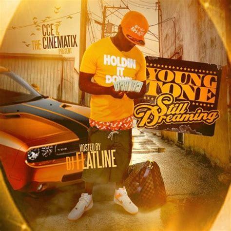young tone young tone still dreaming dj flatline