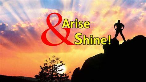 Arise A arise and shine ben fetcher