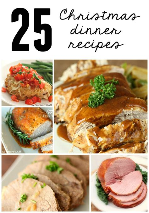 25 christmas dinner recipes six sisters stuff