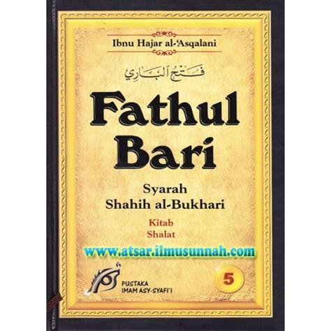 Buku Kitab Shahih Asbabun Nuzul Pustaka As Sunnah fathul bari syarah shahih al bukhari jilid 5 kitab shalat