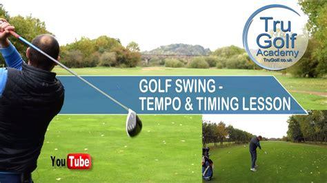 golf swing tempo golf swing tempo timing lesson