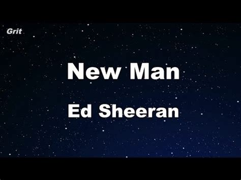 ed sheeran new man new man ed sheeran karaoke no guide melody