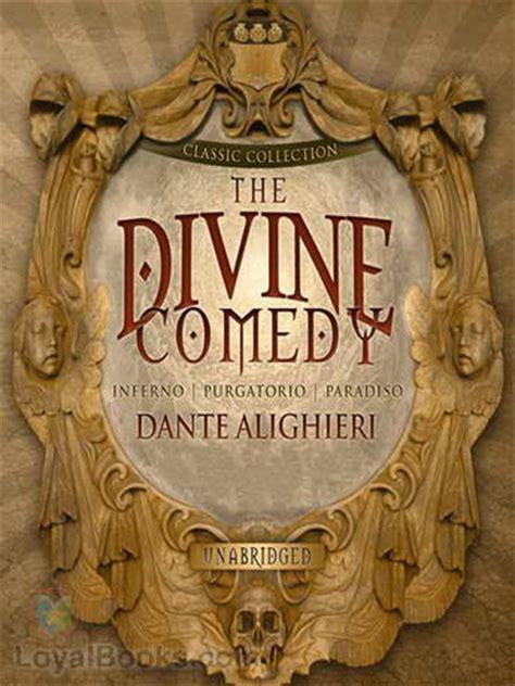 The Divine Comedy By Dante Alighieri Free At Loyal Books