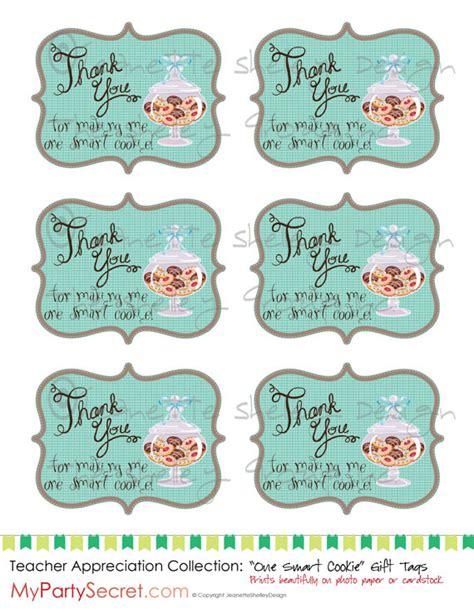 printable teacher appreciation tags diy printable teacher appreciation quot one smart cookie quot gift