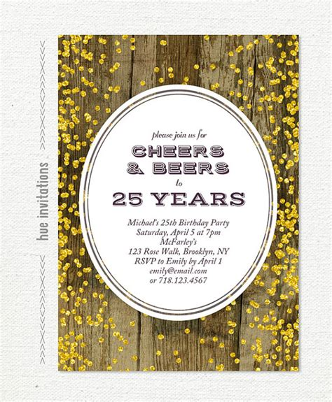 birthday themes 25 year olds 25th birthday invitation for men cheers beers to 25 years