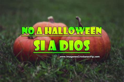 imagenes cristianas en contra de halloween imagenes cristianas no al halloween imagenes cristianas
