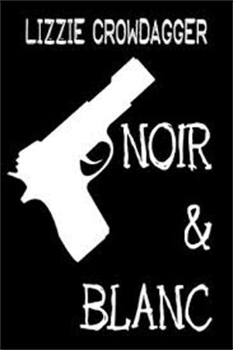Noir et blanc (Lizzie Crowdagger) - Critique Livre
