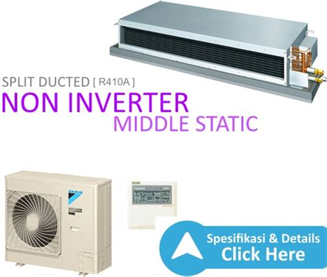 Ac Daikin Bekasi ac split ducted non inverter r410a middle static 5pk wr