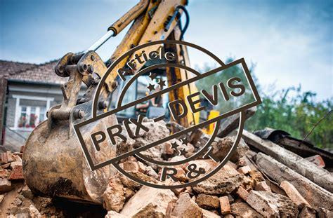 Cout De Demolition Maison 4361 by Prix Pour La D 233 Molition De Maison Et Exemple De Devis