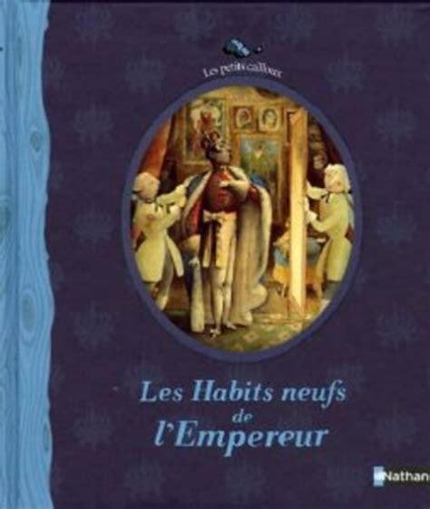 les habits neufs de les habits neufs de l empereur livraddict