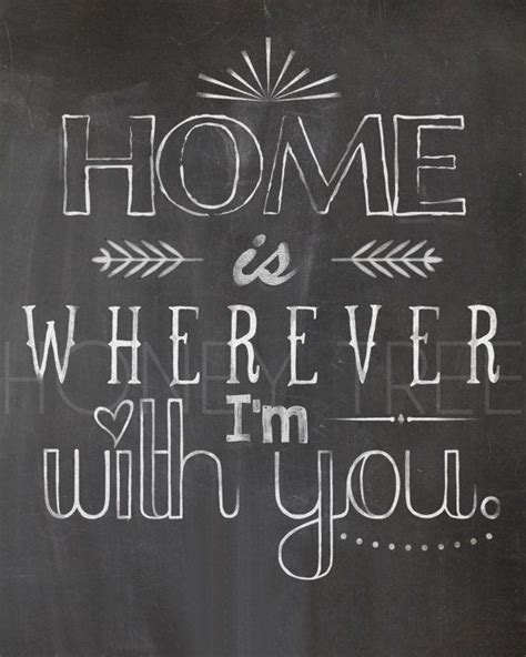 chalkboard style print quot home is wherever i m with you