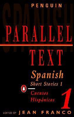 spanish short stories cuentos spanish short stories 1 cuentos hisp 225 nicos 1 by jean franco reviews discussion bookclubs