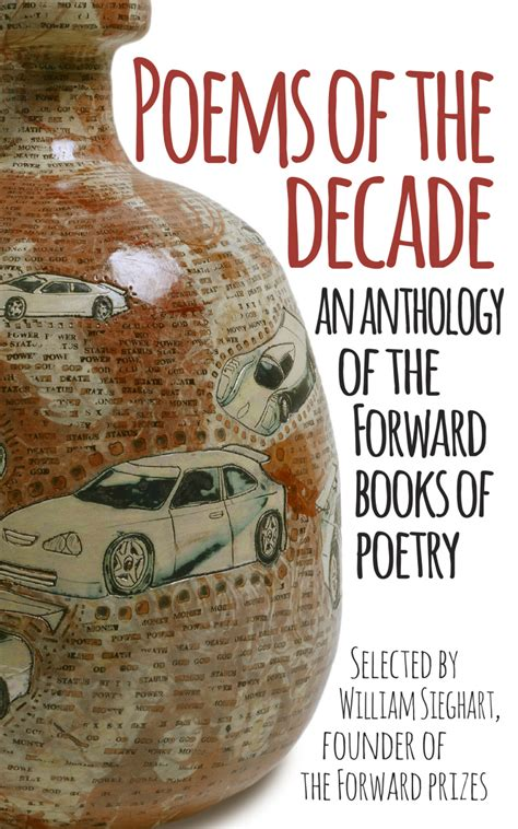 forward book of poetry poems of the decade an anthology of the forward books of