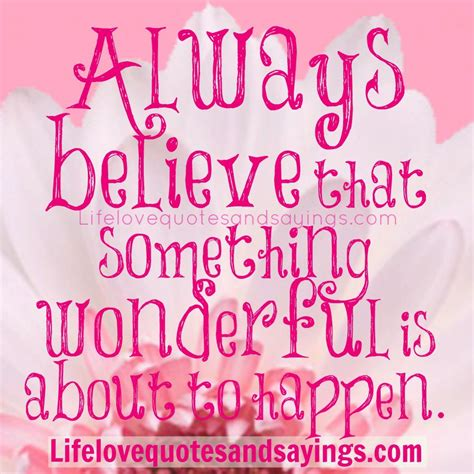 Believe Quotes And Sayings Quotesgram And Quotes