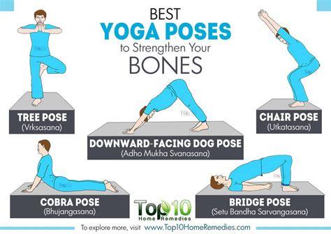 best yog best poses to strengthen your bones top 10 home