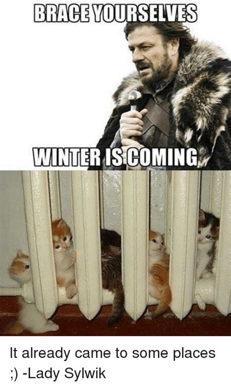 brace yourselves meme 25 best memes about brace yourselves winter is coming