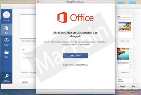 Ms Office Untuk Macbook cara mudah aktivasi microsoft office 2016 for mac macpoin
