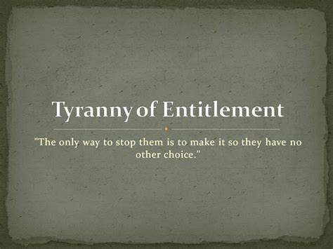 quotes about self entitled people quotesgram quotes about self entitlement quotesgram